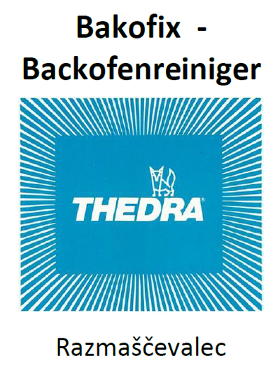THEDRA BAKOFIX - BACKOFENREINIGER - razmaščevalec za pečice 1 l